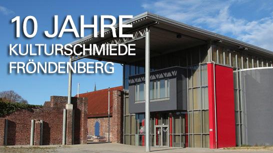 10 Jahre Kulturschmiede Fröndenberg